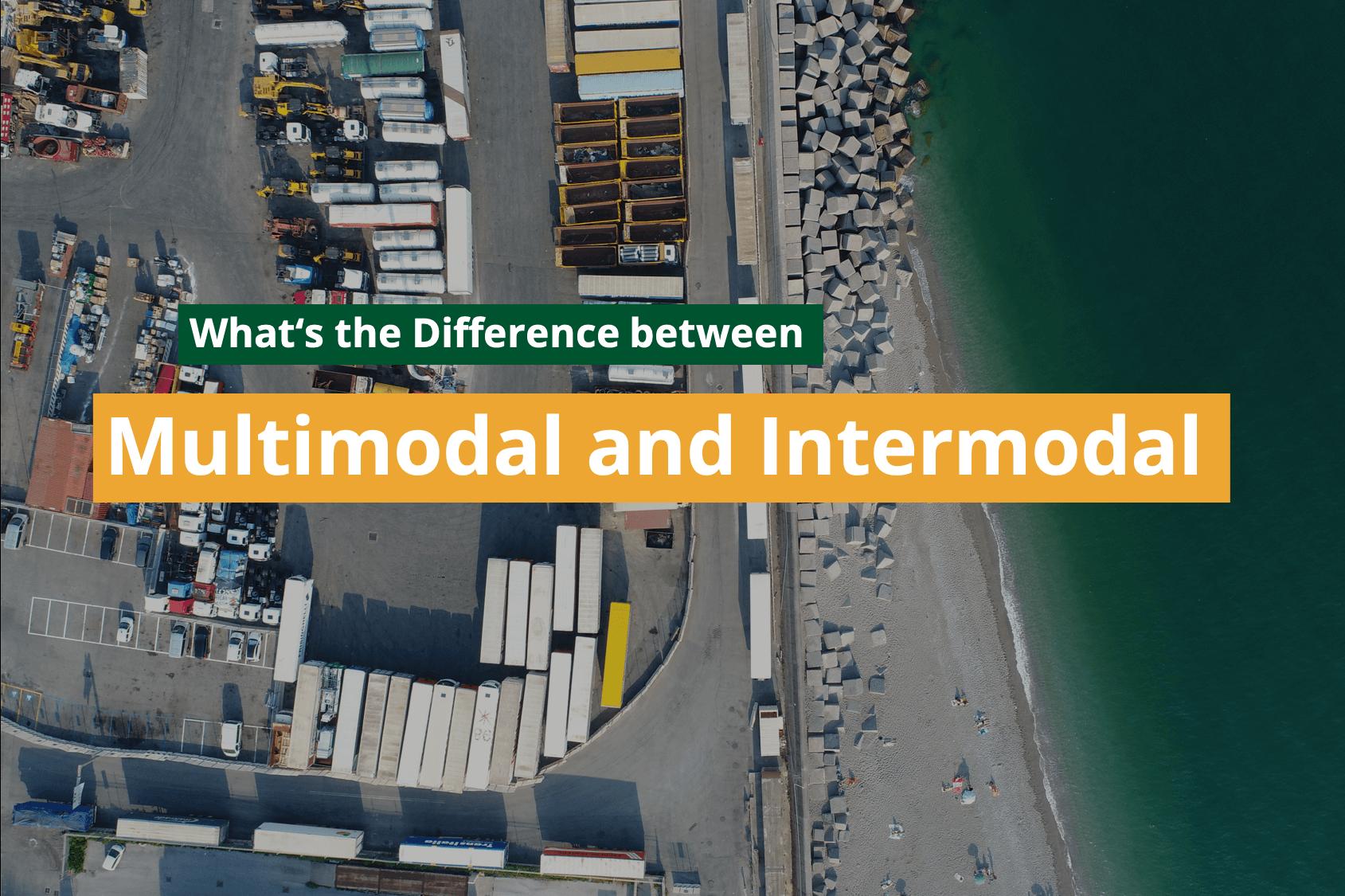 Multimodal and Intermodal Transport Mode explained