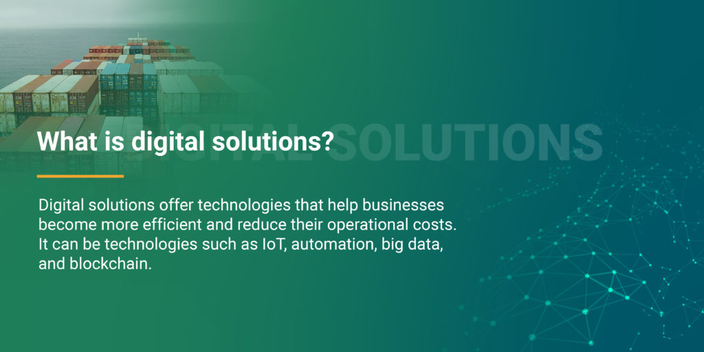 What is digital solutions?